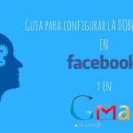 Doble Validación en Gmail y Facebook + guia pdf 2018