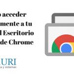Como acceder remotamente a tu pc con google chrome